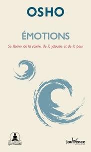 Ebook téléchargement gratuit pdf pdf Emotions  - Se libérer de la colère, de la jalousie et de la peur (Litterature Francaise)