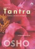 Osho - L'expérience du Tantra - L'amour, une force d'évolution.