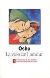 Osho - La voie de l'amour - Commentaires sur les chants de Kabir.