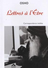 Osho - Lettres à l'Etre.