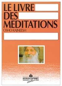 Osho Rajneesh - Livre des méditations (le livre orange).