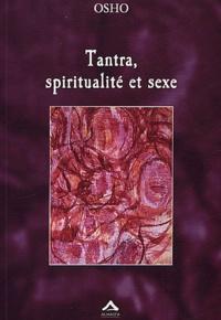 Osho - Tantra, spiritualité et sexe.