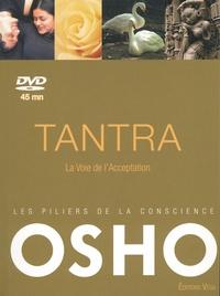 Osho - Tantra - La Voie de l'Acceptation. 1 DVD