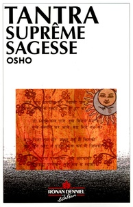 Osho - Tantra - Suprême sagesse.