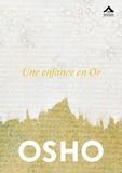 Osho - Une enfance en Or.