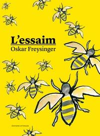 Oskar Freysinger - L'essaim.
