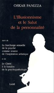 Deedr.fr L'illusionisme et le salut de la personnalité, suivi de La surcharge sexuelle de la psyché comme source de l'inspiration artistique et de Le Christ à la lumière de la psychopathologie Image