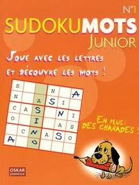 Oskar - Sudokumots junior N° 1 - Joue avec les lettres et découvre les mots !.