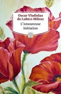 Livre gratuit à télécharger en pdf L'Amoureuse initiation 9791095071488