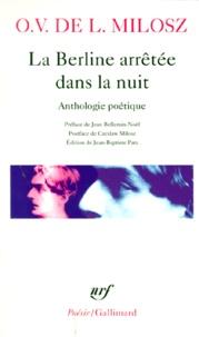 Openwetlab.it LA BERLINE ARRETEE DANS LA NUIT. Anthologie poétique Image
