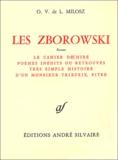 Oskar Wladyslaw de Lubicz Milosz - Les Zborowski.