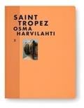 Osma Harvilahti - Saint Tropez.
