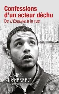 Confessions dun acteur déchu - De LEsquive à la rue.pdf