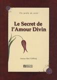 Osman Nûri Topbas - Le Secret de l'Amour Divin.