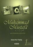 Osman Nuri Topbash - Le Prophète Muhammad Mustafâ L'Elu.