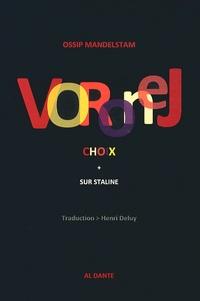 Ossip Mandelstam - Voronej - Choix & L'épigramme contre Staline + Poème à Staline.