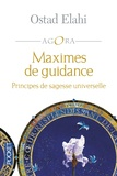 Ostad Elahi - Maximes de guidance - Principes de sagesse universelle.