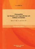 Osteopathie bei Kindern und Jugendlichen mit Asthma bronchiale - Eine systematische Literaturübersicht.