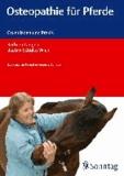Osteopathie für Pferde - Grundlagen und Praxis.