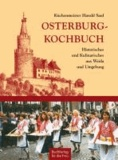 Osterburg-Kochbuch - Historisches und Kulinarisches aus Weida und Umgebung.