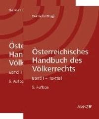 Österreichisches Handbuch des Völkerrechts. 2 Bände - Band I Textteil - Band II Materialienteil.