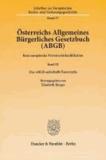 Österreichs Allgemeines Bürgerliches Gesetzbuch (ABGB) - Eine europäische Privatrechtskodifikation. Band III: Das ABGB außerhalb Österreichs.
