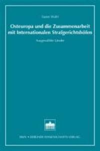 Osteuropa und die Zusammenarbeit mit Internationalen Strafgerichtshöfen - Ausgewählte Literatur.