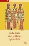 Ostkirchliche Spiritualität.