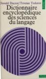 Oswald Ducrot et Tzvetan Todorov - Dictionnaire encyclopédique des sciences du langage.