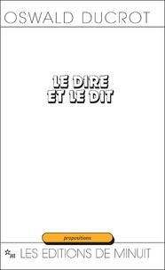 Oswald Ducrot - Le Dire et le dit.