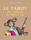Oswald Wirth - Le tarot des imagiers du Moyen-Age.