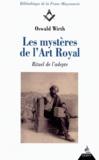 Oswald Wirth - Les Mystères de l'art royal - Rituel de l'adepte.