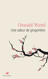 Oswald Wynd - Une odeur de gingembre.