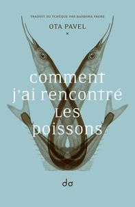 Deedr.fr Comment j´ai rencontré les poissons Image