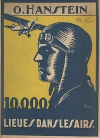 Otfrid Hanstein et Gisèle Vallerey - Dix mille lieues dans les airs.