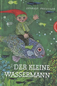 Otfried Preussler - Der kleine Wassermann.
