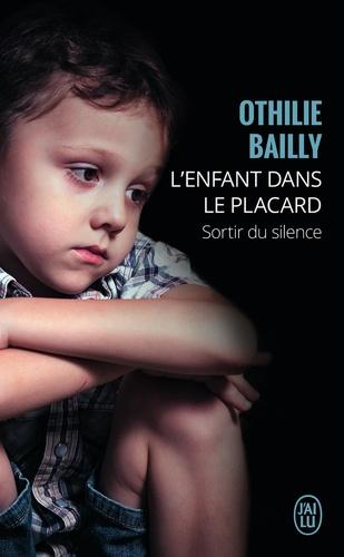 Othilie Bailly - L'enfant dans le placard.