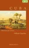 Othon Guerlac - Cuba - Heureux qui comme… Othon Guerlac.