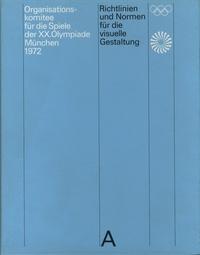 Ucareoutplacement.be Organisations komitee für die Spiele der XX.Olympiade München 1972 - Richtlinen und Normen für die visuelle Gestaltung Image