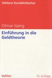 Otmar Issing - Einführung in die Geldtheorie - 15. Auflage.
