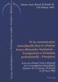 Otmar Seul et Bernd Zielinski - De la communication interculturelle dans les relations franco-allemandes : institutions, enseignement et formation professionnelle, entreprises.