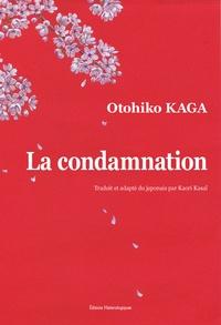 Otohiko Kaga - La condamnation.