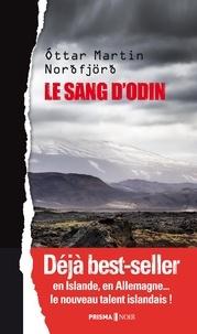 Ottar Martin Nordfjord - Le sang d'Odin.