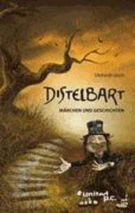 Ottfriedt Ulrich - Distelbart - Märchen und Geschichten.
