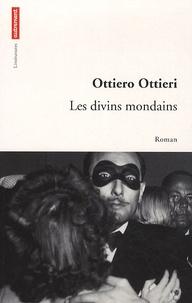 Ottiero Ottieri - Les divins mondains.