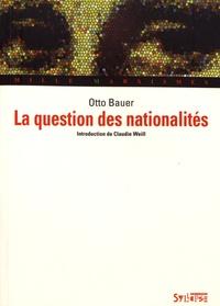 Otto Bauer - La question des nationalités.