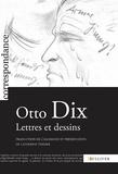 Otto Dix - Lettres et dessins.
