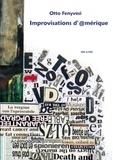 Otto Fenyvesi - Improvisations d'@mérique.