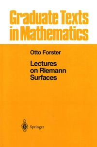 Otto Forster - Lectures on Riemann Surfaces.