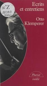 Otto Klemperer et Peter Heyworth - Écrits et entretiens - Souvenirs, propos et esquisses.